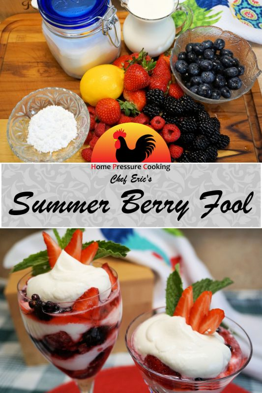 """A recipe card graphic that shows an image of the Summer Berry Fool ingredients and the finished product with a title in the center that reads """"Chef Eric's Summer Berry Fool""""."""