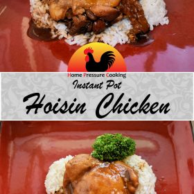 """A recipe card graphic with two photos featuring hoisin chicken separated by a banner that reads """"Instant Pot Hoisin Chicken""""."""